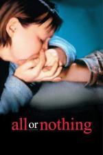 Film Všechno nebo nic (All or Nothing) 2002 online ke shlédnutí
