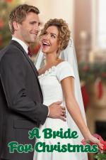 Film A Bride for Christmas (A Bride for Christmas) 2012 online ke shlédnutí