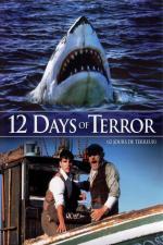 Film 12 dní hrůzy (12 Days of Terror) 2004 online ke shlédnutí