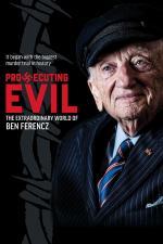 Film Ben Ferencz, žalobce zla (Prosecuting Evil) 2018 online ke shlédnutí