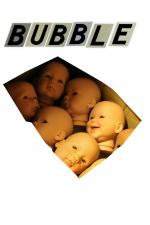 Film Bublina (Bubble) 2005 online ke shlédnutí