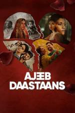 Film Neobyčejné příběhy (Ajeeb Daastaans) 2021 online ke shlédnutí