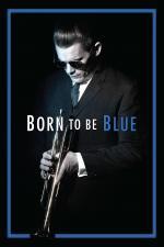 Film Born to Be Blue (Born to Be Blue) 2015 online ke shlédnutí
