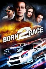 Film Born to Race (Born to Race) 2011 online ke shlédnutí