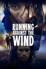 Film Běh proti větru (Running Against the Wind) 2019 online ke shlédnutí