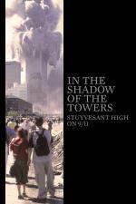 Film Ve stínu věží: Stuyvesantská střední 11. září (In the Shadow of the Towers: Stuyvesant High on 9/11) 2019 online ke shlédnutí