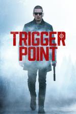 Film Trigger Point (Trigger Point) 2021 online ke shlédnutí