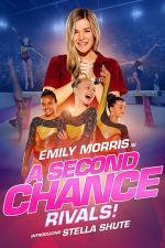 Film A Second Chance: Rivals! (A Second Chance: Rivals!) 2019 online ke shlédnutí