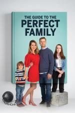 Film Návod na dokonalou rodinu (Le Guide de la famille parfaite) 2021 online ke shlédnutí