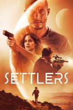 Film Settlers (Settlers) 2021 online ke shlédnutí