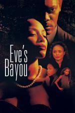 Film Evina zátoka (Eve's Bayou) 1997 online ke shlédnutí