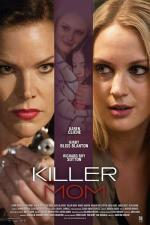 Film Skutečná Matka (Killer Mom) 2017 online ke shlédnutí