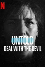 Film Neslýchané: Smlouva s ďáblem (Untold: Deal with the Devil) 2021 online ke shlédnutí