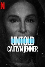 Film Neslýchané: Caitlyn Jenner (Untold: Caitlyn Jenner) 2021 online ke shlédnutí