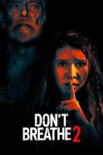 Film Smrt ve tmě 2 (Don't Breathe 2) 2021 online ke shlédnutí