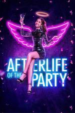 Film Život po večírku (Afterlife of the Party) 2021 online ke shlédnutí