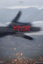Film Vlci na hranicích (Wolves at the Borders) 2020 online ke shlédnutí
