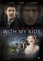 Film Chůva jménem Alex (A Stranger with My Kids) 2017 online ke shlédnutí