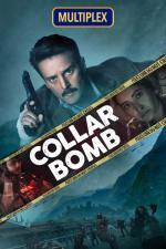 Film Collar Bomb (Collar Bomb) 2021 online ke shlédnutí