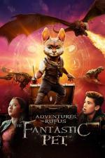 Film Adventures of Rufus: The Fantastic Pet (Adventures of Rufus: The Fantastic Pet) 2020 online ke shlédnutí
