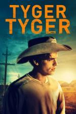 Film Tygře tygře (Tyger Tyger) 2021 online ke shlédnutí