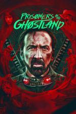 Film Prisoners of the Ghostland (Prisoners of the Ghostland) 2021 online ke shlédnutí