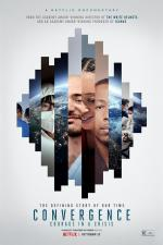 Film Sbližování: Odvaha za časů krize (Convergence: Courage in a Crisis) 2021 online ke shlédnutí