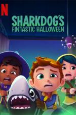 Film Sharkdogův úžasný Halloween (Sharkdog's Fintastic Halloween) 2021 online ke shlédnutí