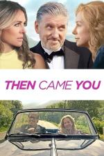 Film Konečně s tebou (Then Came You) 2020 online ke shlédnutí