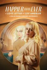 Film Happier Than Ever: A Love Letter to Los Angeles (Happier Than Ever: A Love Letter to Los Angeles) 2021 online ke shlédnutí