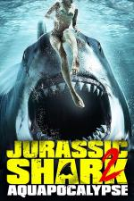 Film Jurassic Shark 2: Aquapocalypse (Jurassic Shark 2: Aquapocalypse) 2021 online ke shlédnutí