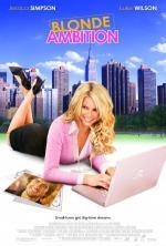 Film Ambiciózní blondýnka (Blonde Ambition) 2007 online ke shlédnutí