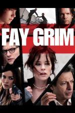 Film Strach Fay Grimové (Fay Grim) 2006 online ke shlédnutí