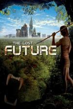 Film Ztracená budoucnost (The Lost Future) 2010 online ke shlédnutí