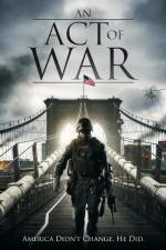 Film An Act of War (An Act of War) 2015 online ke shlédnutí