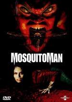 Film Mosquito Man (Mosquitoman) 2005 online ke shlédnutí