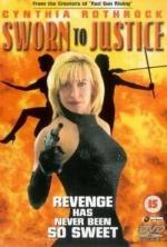 Film Jménem spravedlnosti (Sworn to Justice) 1996 online ke shlédnutí