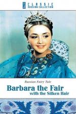 Film Krásná Varvara (Barbara the Fair with the Silken Hair) 1969 online ke shlédnutí