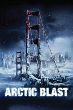 Film Australská apokalypsa (Arctic Blast) 2010 online ke shlédnutí