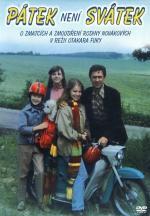 Film Pátek není svátek (Pátek není svátek) 1979 online ke shlédnutí