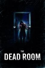 Film The Dead Room (The Dead Room) 2015 online ke shlédnutí