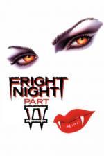 Film Hrůzná noc 2 (Fright Night Part 2) 1989 online ke shlédnutí