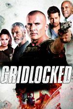 Film Gridlocked (Gridlocked) 2015 online ke shlédnutí