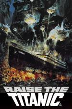 Film Vyzvednutí Titaniku (Raise the Titanic) 1980 online ke shlédnutí