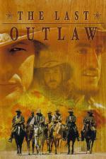 Film Poslední psanec (The Last Outlaw) 1994 online ke shlédnutí