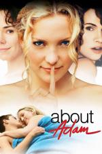 Film Vše o Adamovi (About Adam) 2000 online ke shlédnutí