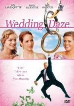 Film Svatební mrákoty (Wedding Daze) 2004 online ke shlédnutí