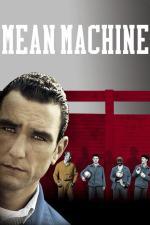Film Fotbal za mřížemi (Mean Machine) 2001 online ke shlédnutí