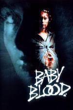 Film Krváček (Baby Blood) 1990 online ke shlédnutí