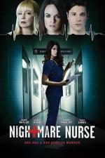 Film Ďábelská ošetřovatelka (Nightmare Nurse) 2016 online ke shlédnutí